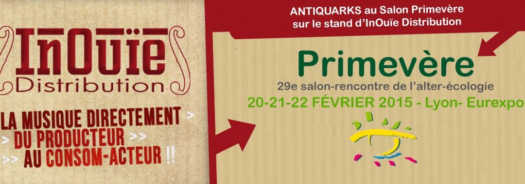 Antiquarks au salon primevere stand inouie distribution - Salon primevere lyon ...