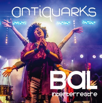 2013-jaquette-ANTIQUARKS-Bal-Interterrestre