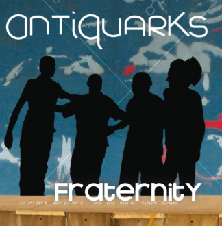 2013-jaquette-ANTIQUARKS-Fraternity