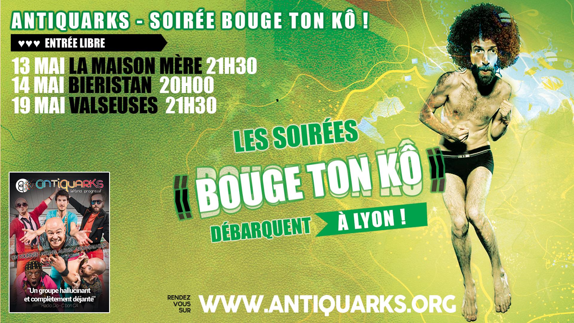 SOIRÉE BOUGE TON KÔ / ANTIQUARKS KÔ TOUR @ LA MAISON MÈRE | Lyon-1ER-Arrondissement | Auvergne Rhône-Alpes | France